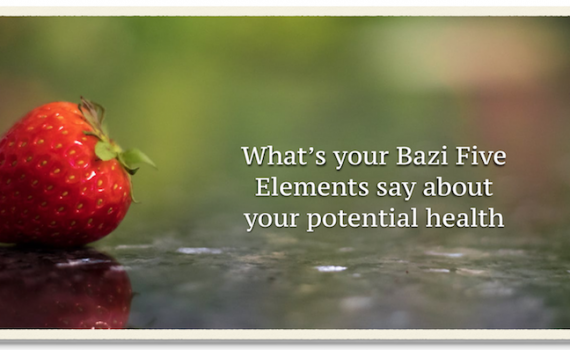 Your Health based on your Bazi or date of birth
